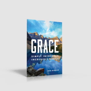 Grace: Simply Incredible, Incredibly Simple
